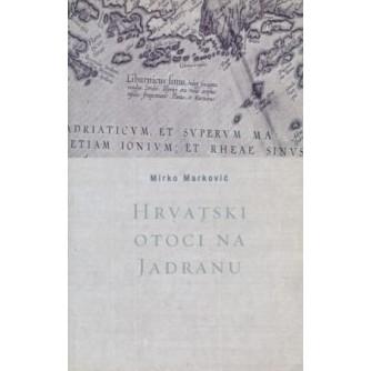 Mirko Marković: Hrvatski otoci na Jadranu